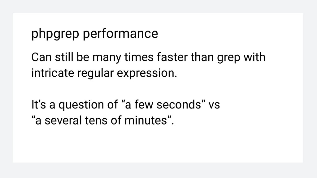 phpgrep performance Can still be many times fas...