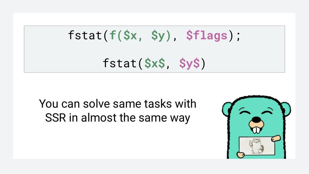 fstat(f($x, $y), $flags); fstat($x$, $y$) You c...