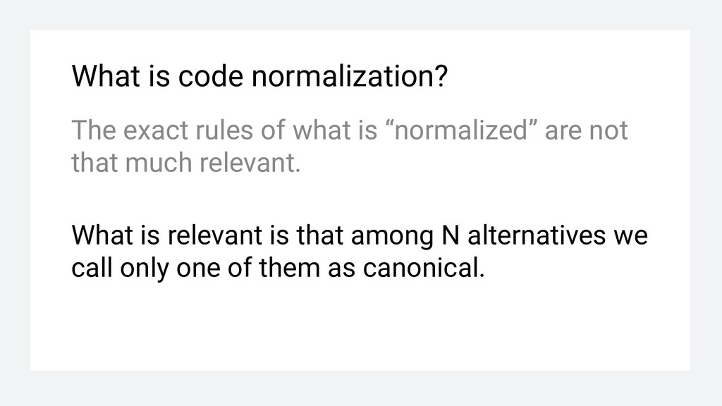 What is code normalization? The exact rules of ...
