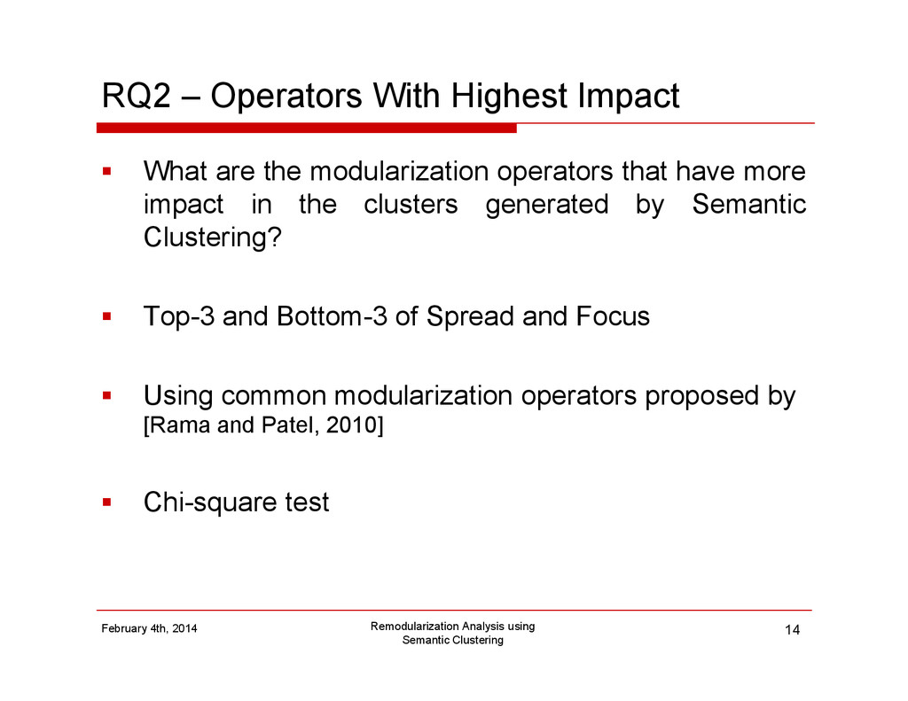 RQ2 – Operators With Highest Impact What are th...