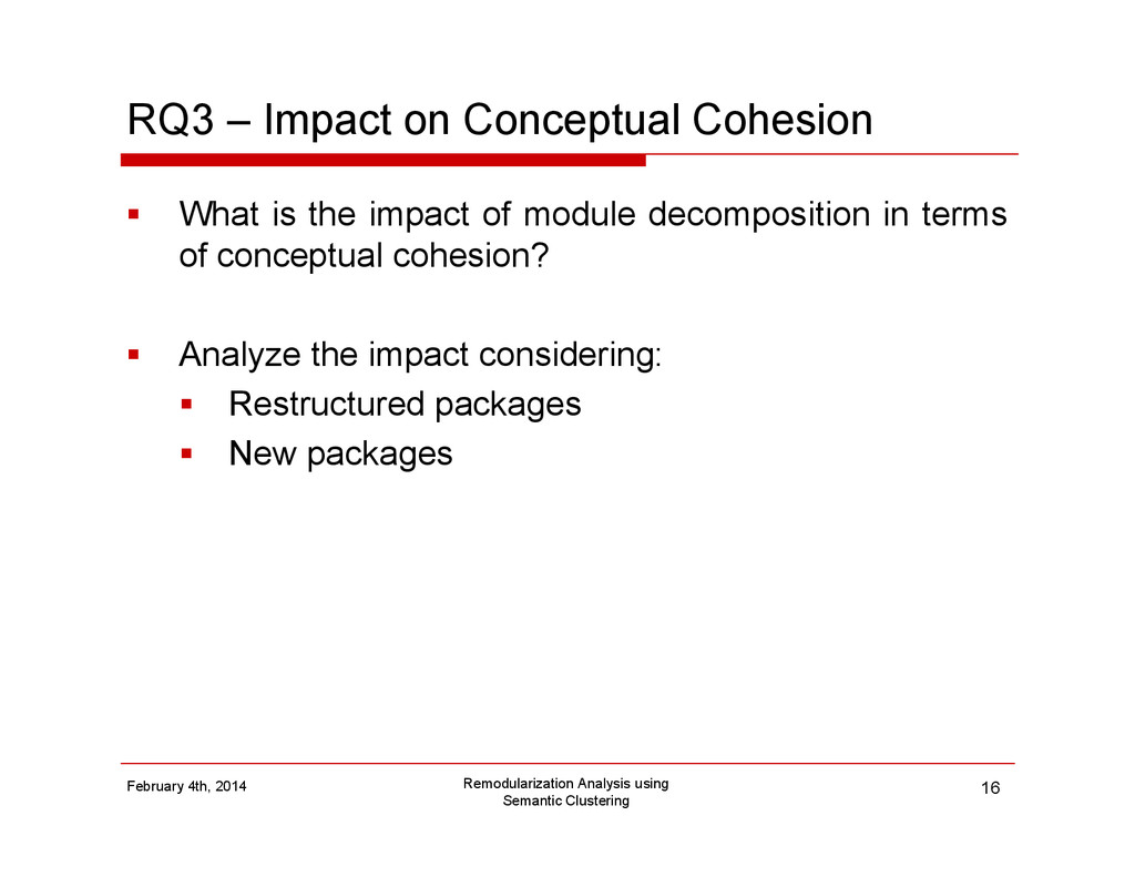 RQ3 – Impact on Conceptual Cohesion What is the...