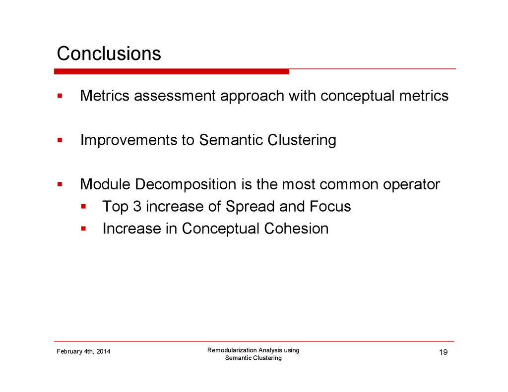 Conclusions Metrics assessment approach with co...