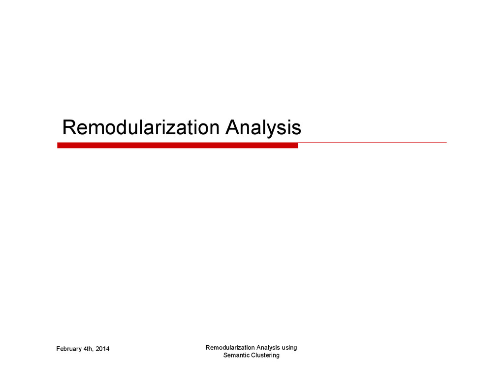 Remodularization Analysis Remodularization Anal...