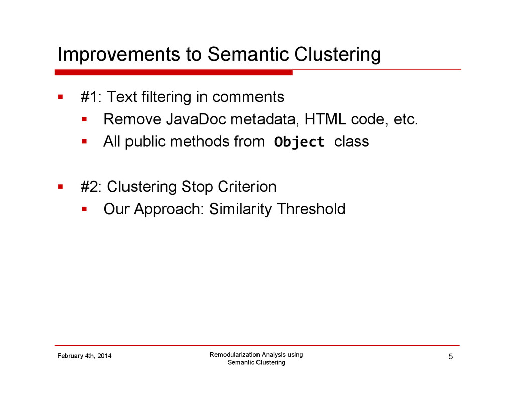Improvements to Semantic Clustering #1: Text fi...