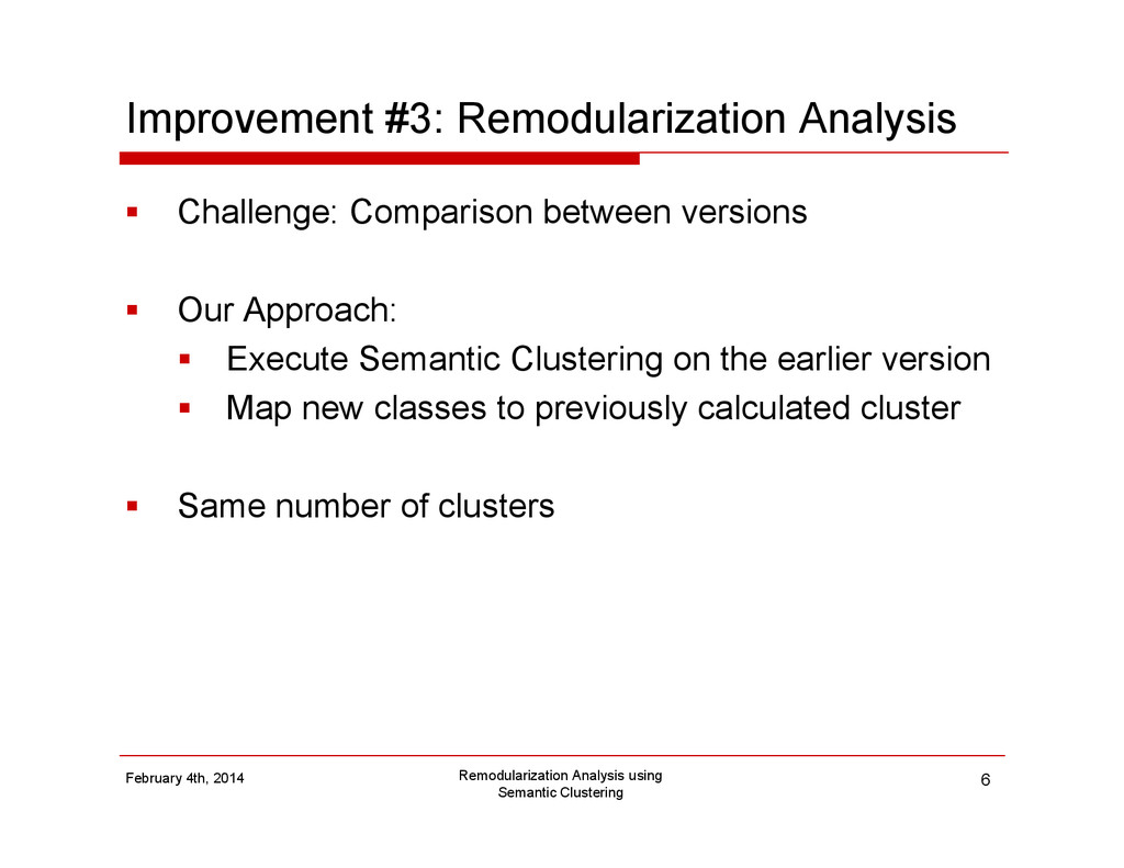 Improvement #3: Remodularization Analysis Chall...