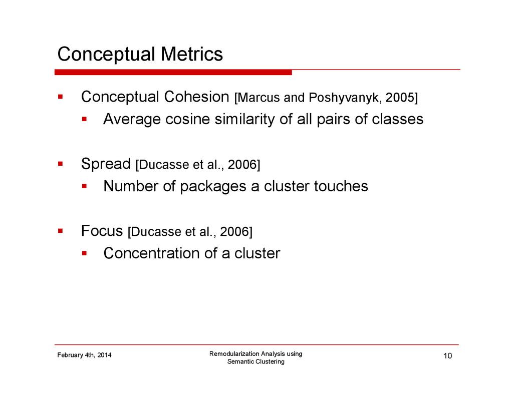 Conceptual Metrics Conceptual Cohesion [Marcus ...