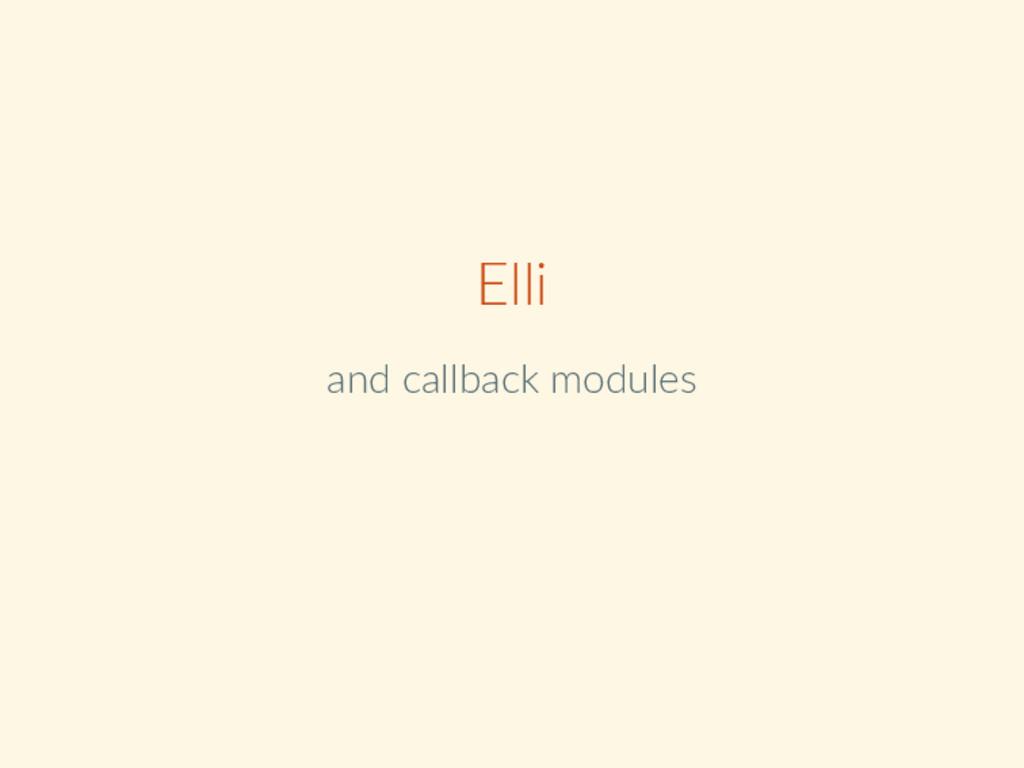 Elli and callback modules