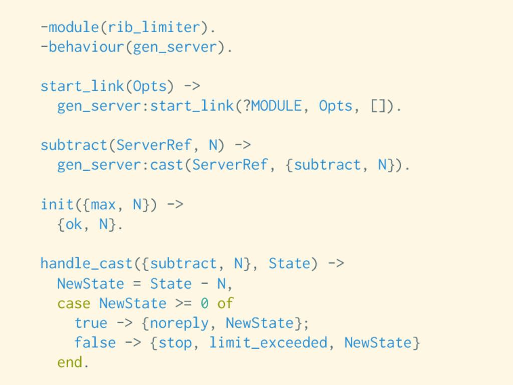-module(rib_limiter). -behaviour(gen_server). s...