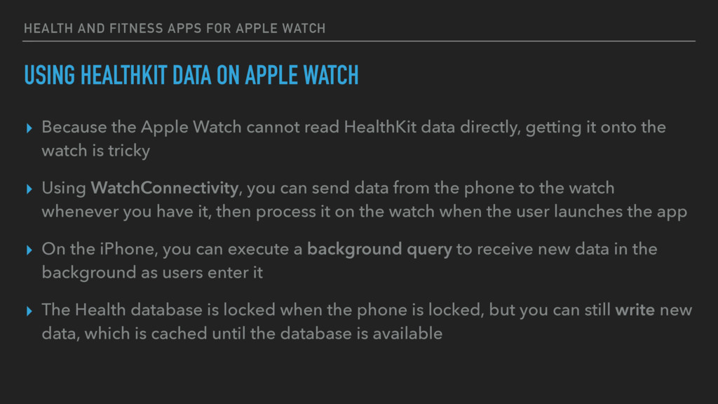 HEALTH AND FITNESS APPS FOR APPLE WATCH USING H...