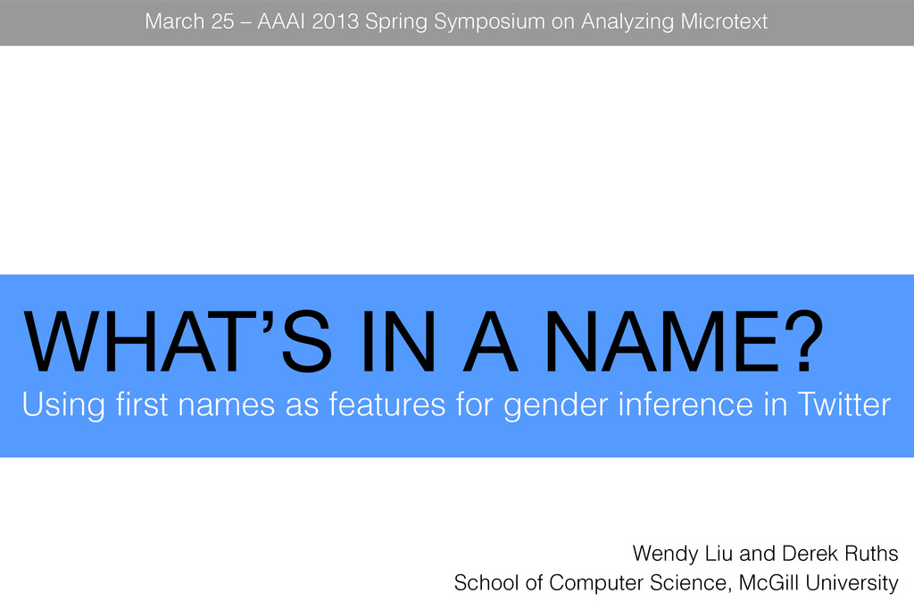 WHAT'S IN A NAME? Using first names as features...