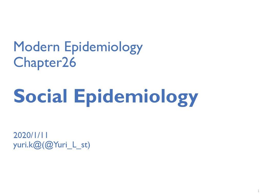 Modern Epidemiology Chapter26 Social Epidemiolo...
