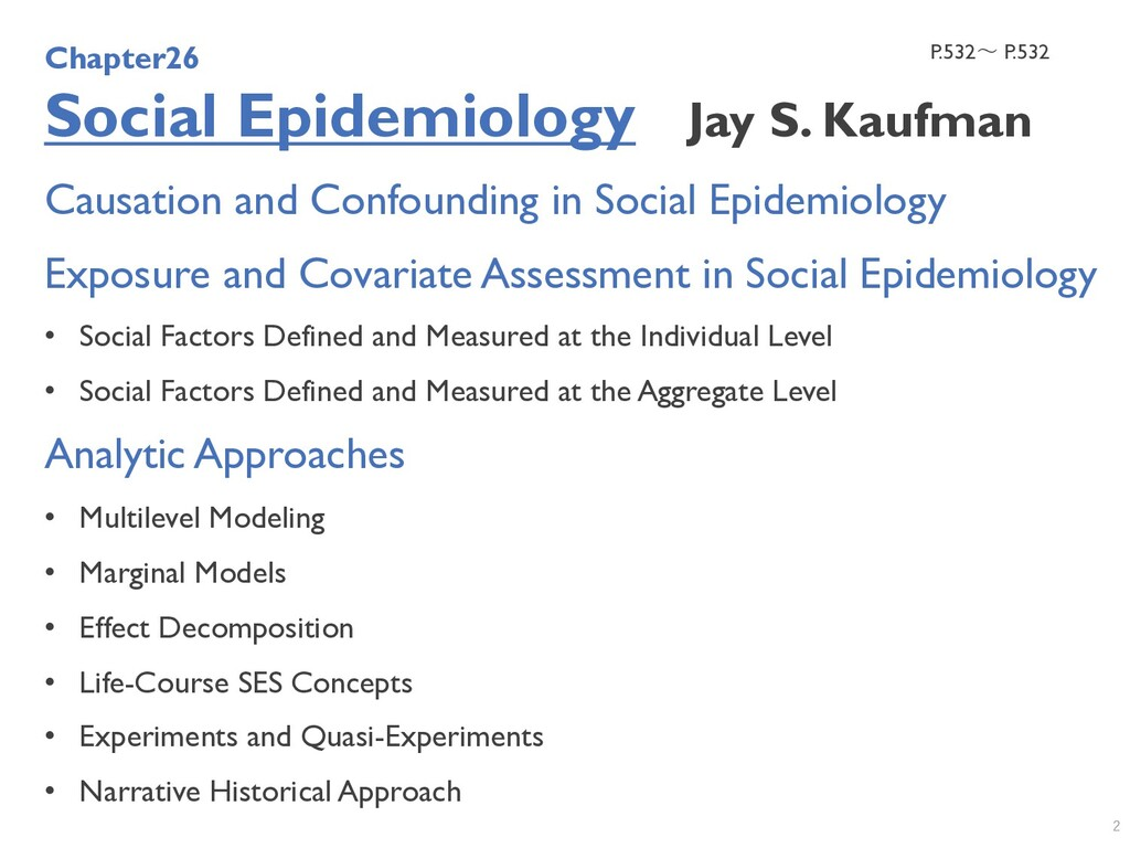 Causation and Confounding in Social Epidemiolog...