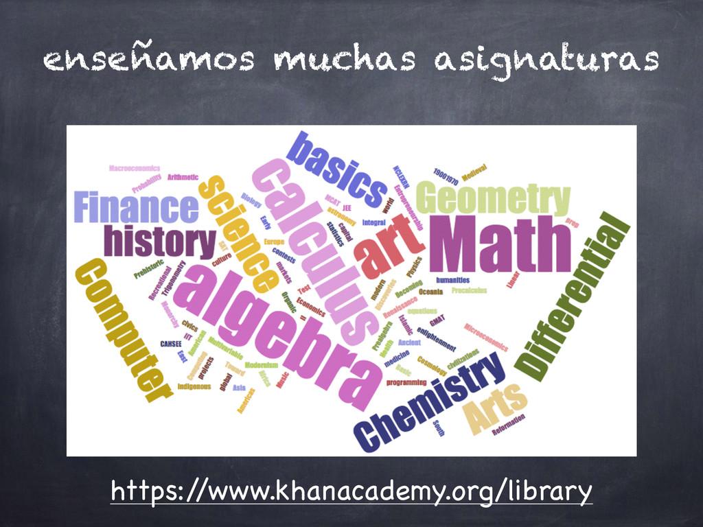 enseñamos muchas asignaturas https:/ /www.khana...