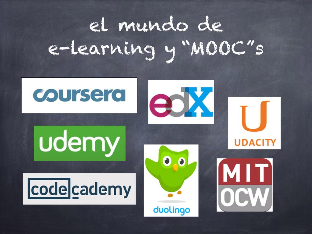 """el mundo de e-learning y """"MOOC""""s"""