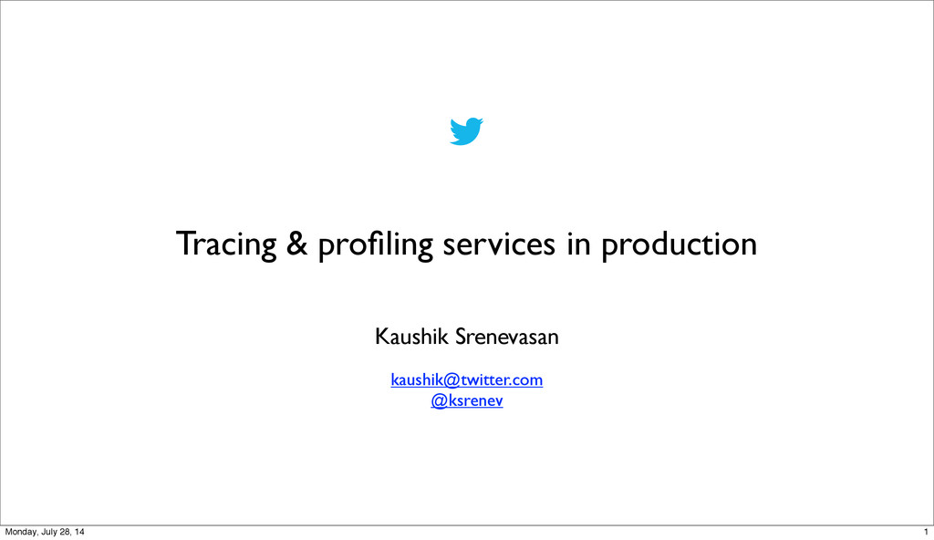 Tracing & profiling services in production Kaush...