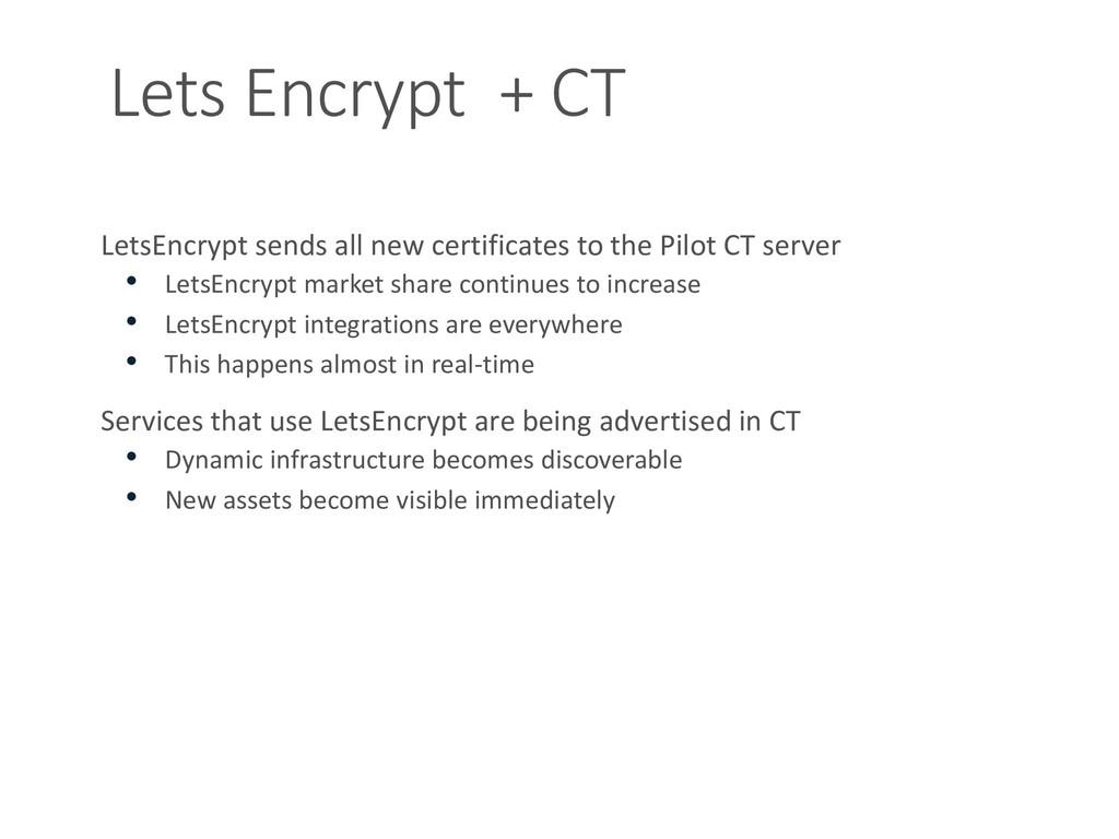 Lets Encrypt + CT LetsEncrypt sends all new cer...