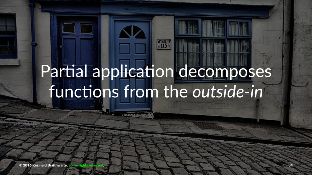 Par$al applica$on decomposes func$ons from the ...