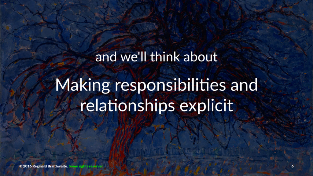 and we'll think about Making responsibili/es an...