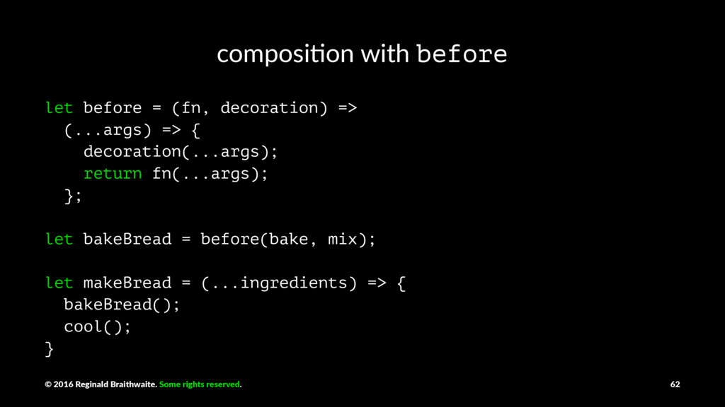 composi'on with before let before = (fn, decora...