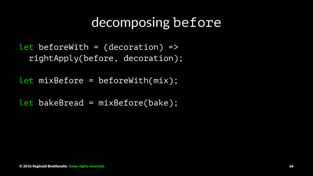 decomposing before let beforeWith = (decoration...