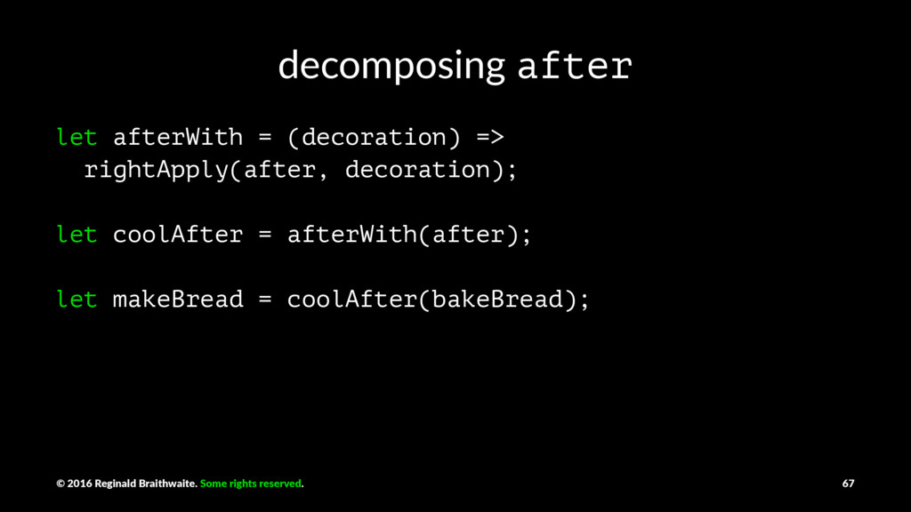 decomposing after let afterWith = (decoration) ...