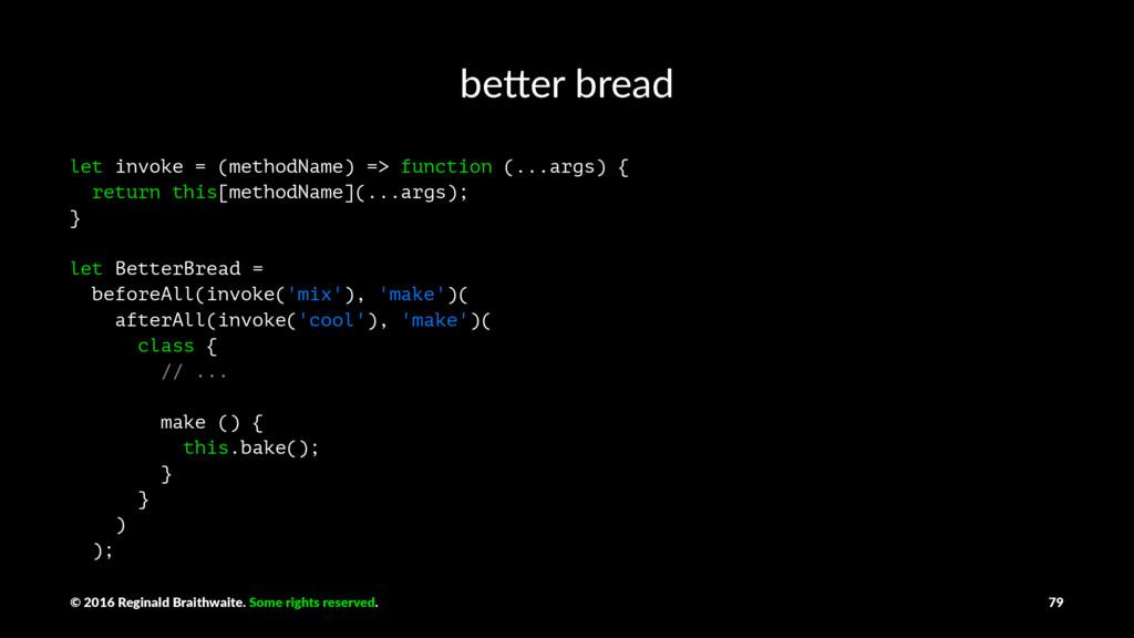 be#er bread let invoke = (methodName) => functi...