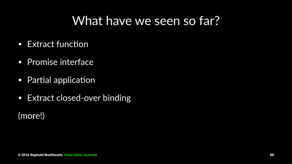 What have we seen so far? • Extract func,on • P...