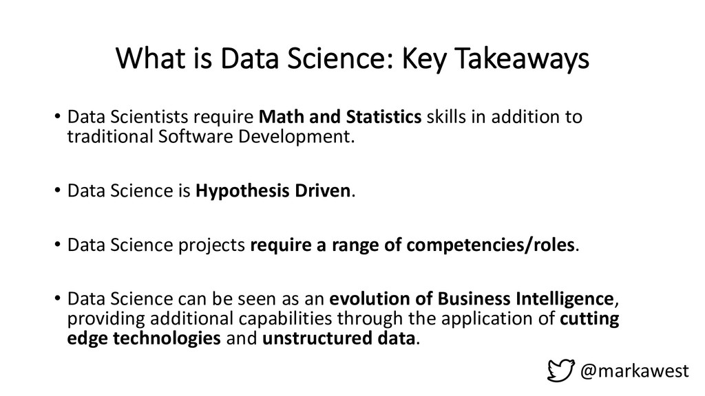 What is Data Science: Key Takeaways • Data Scie...