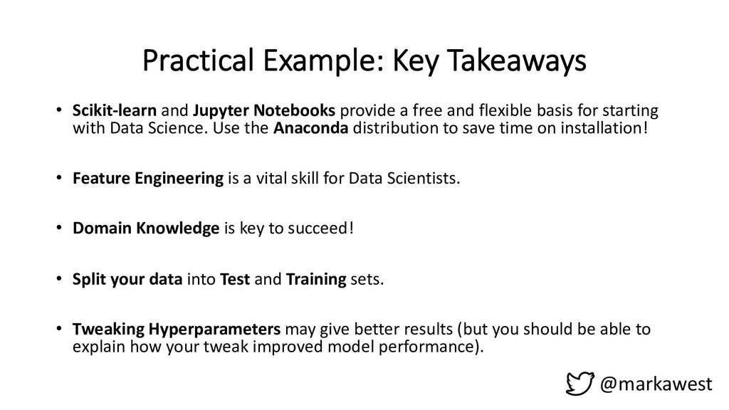 Practical Example: Key Takeaways @markawest • S...