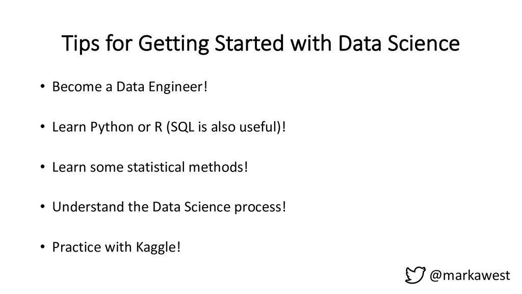 Tips for Getting Started with Data Science @mar...