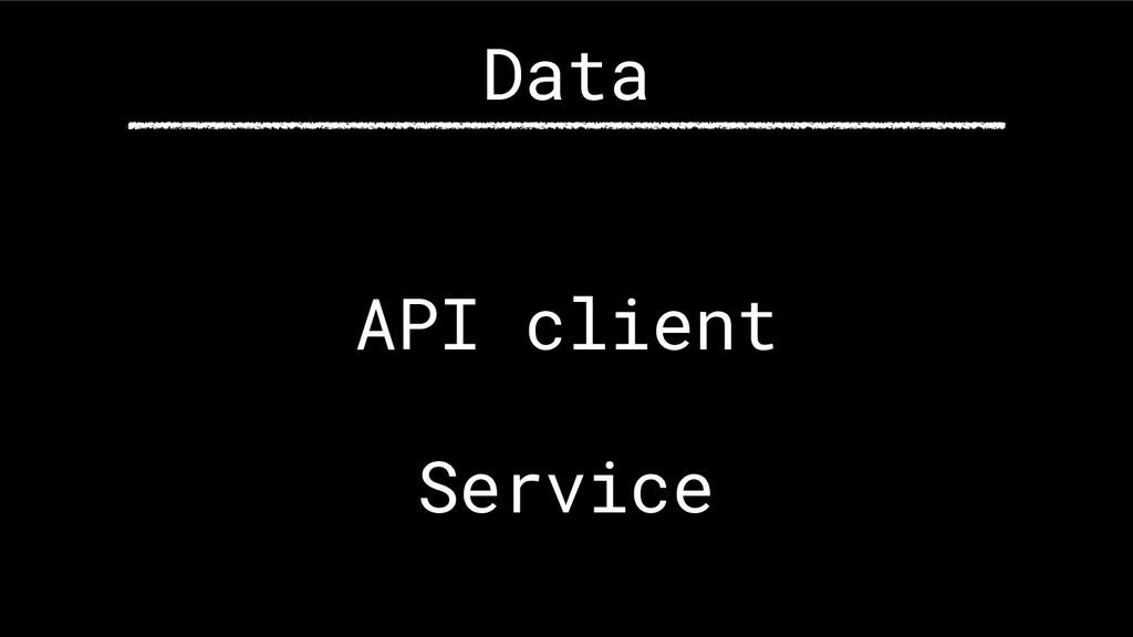 API client Service Data