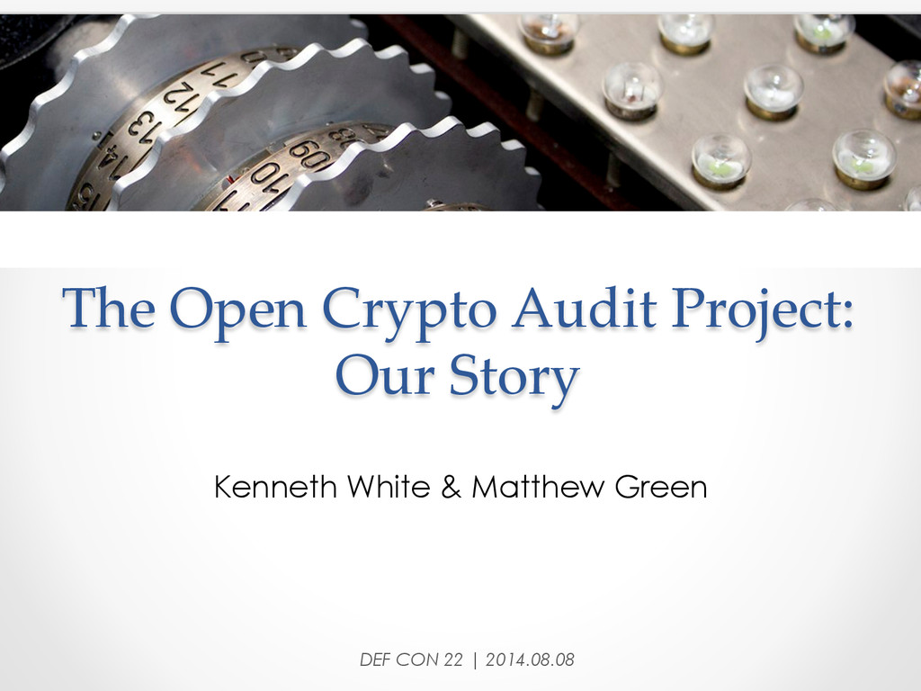 The Open Crypto Audit Project:  Our Story...