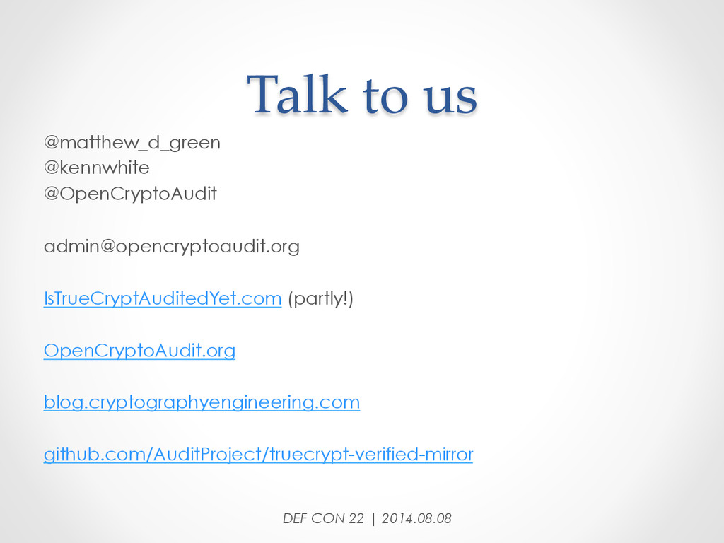 Talk to us DEF CON 22 | 2014.08.08 @matthew...