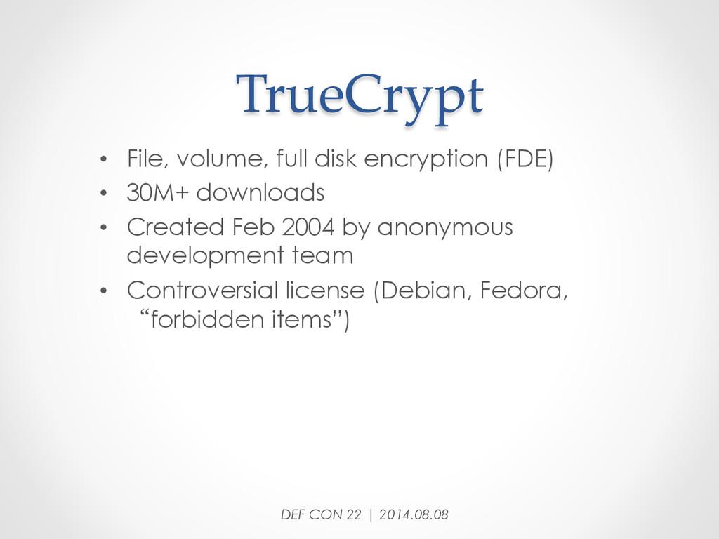 TrueCrypt • File, volume, full disk encrypti...