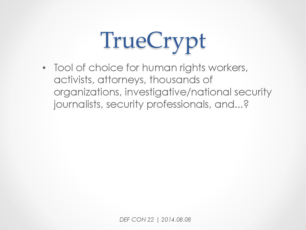TrueCrypt • Tool of choice for human rights ...