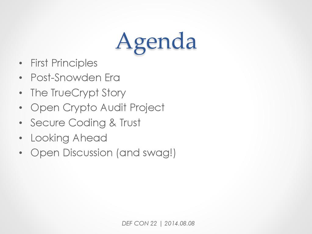 Agenda • First Principles • Post-Snowden Er...