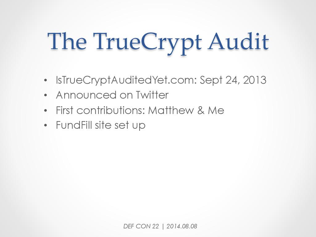 The TrueCrypt Audit • IsTrueCryptAuditedYe...