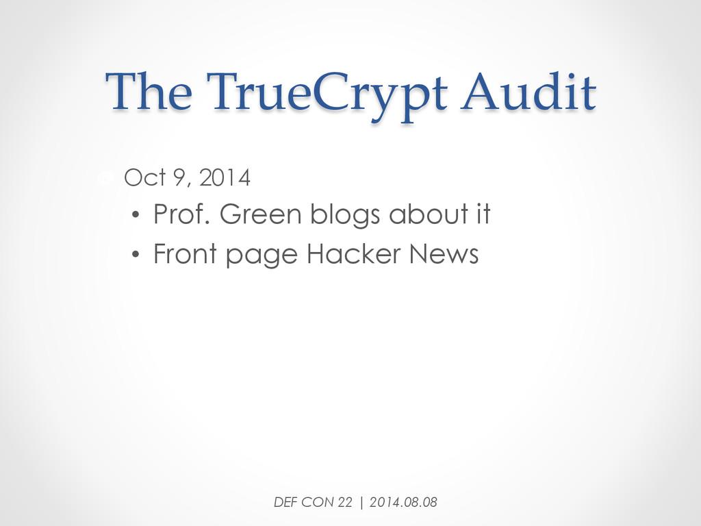 "The TrueCrypt Audit ""  Oct 9, 2014 • Prof..."