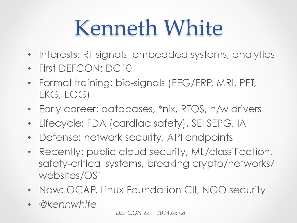 Kenneth White • Interests: RT signals, embe...