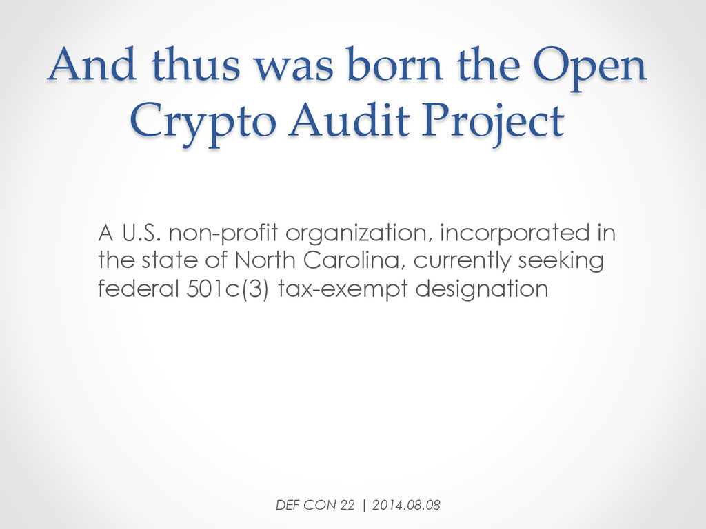 And thus was born the Open  Crypto Audit...