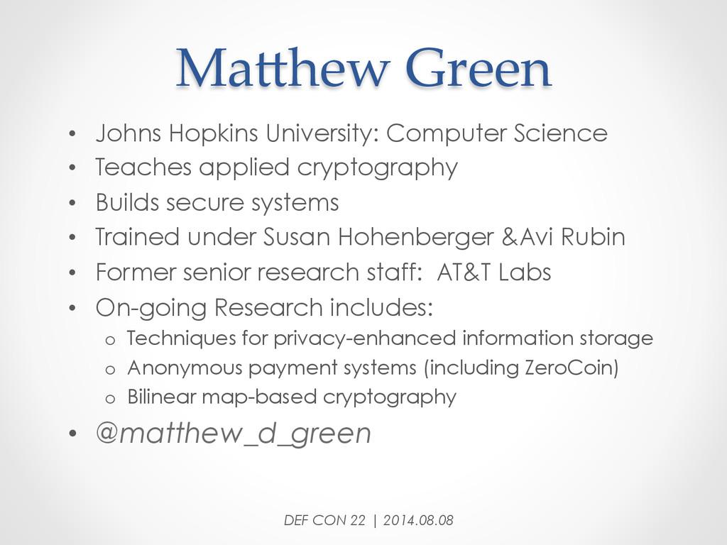 MaDhew Green • Johns Hopkins University: Co...