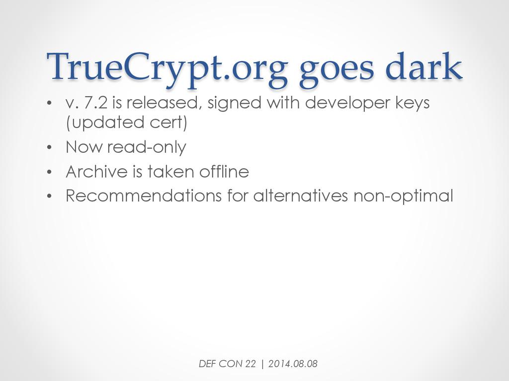TrueCrypt.org goes dark • v. 7.2 is releas...