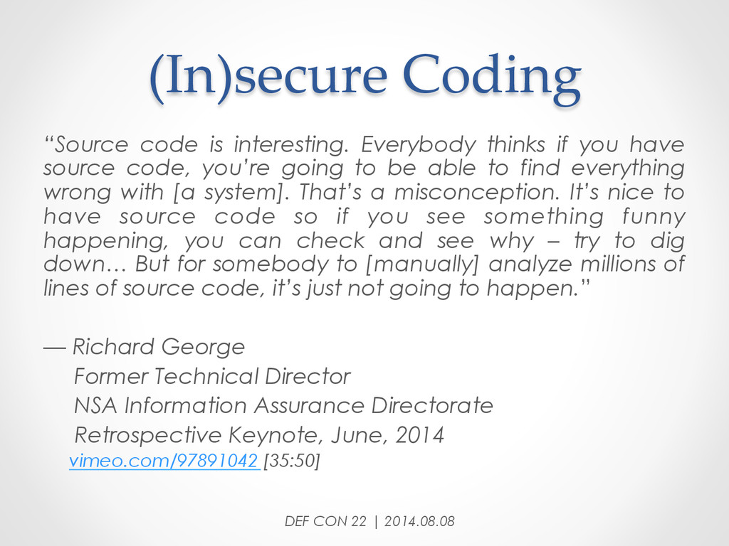 """(In)secure Coding DEF CON 22 