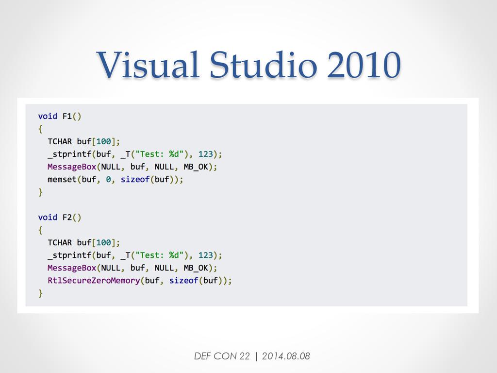 Visual Studio 2010 DEF CON 22 | 2014.08.08