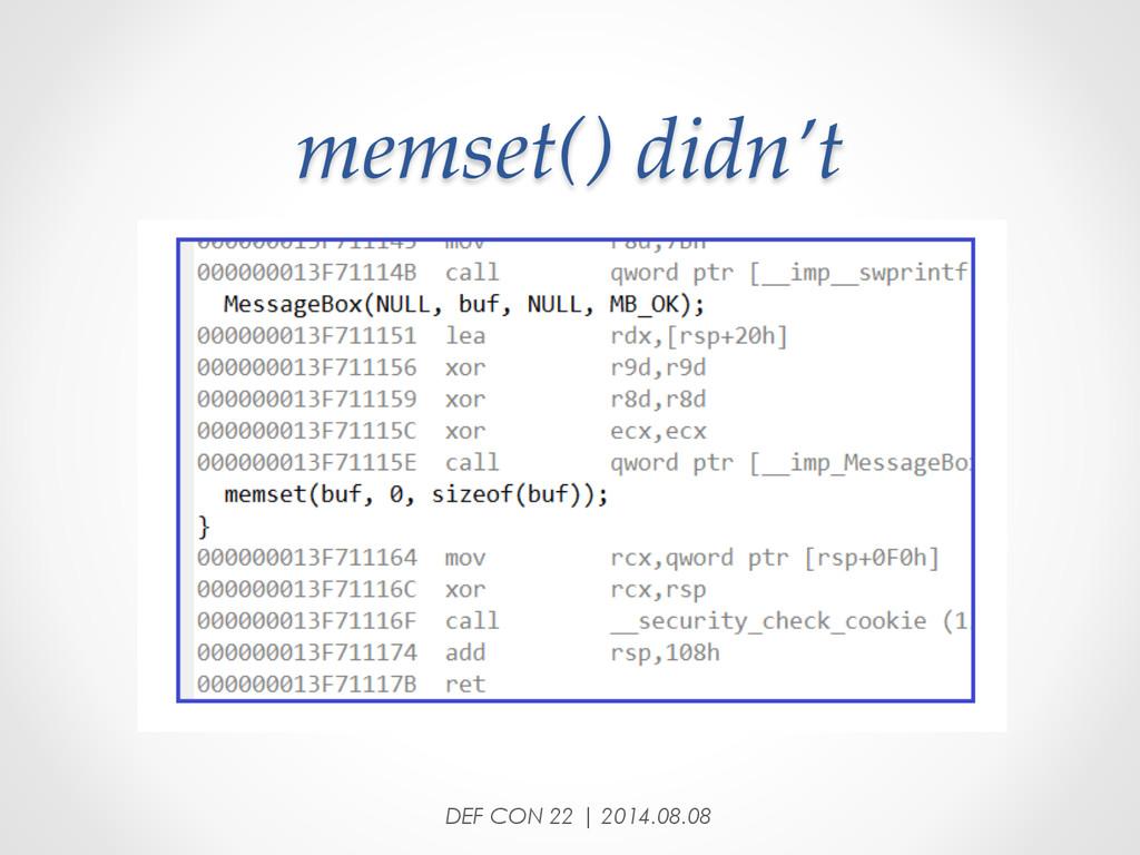 memset() didn't DEF CON 22 | 2014.08.08