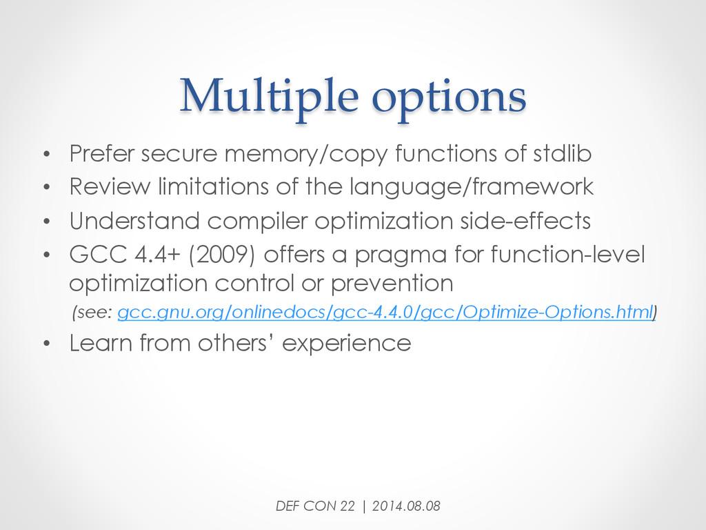 Multiple options • Prefer secure memory/cop...