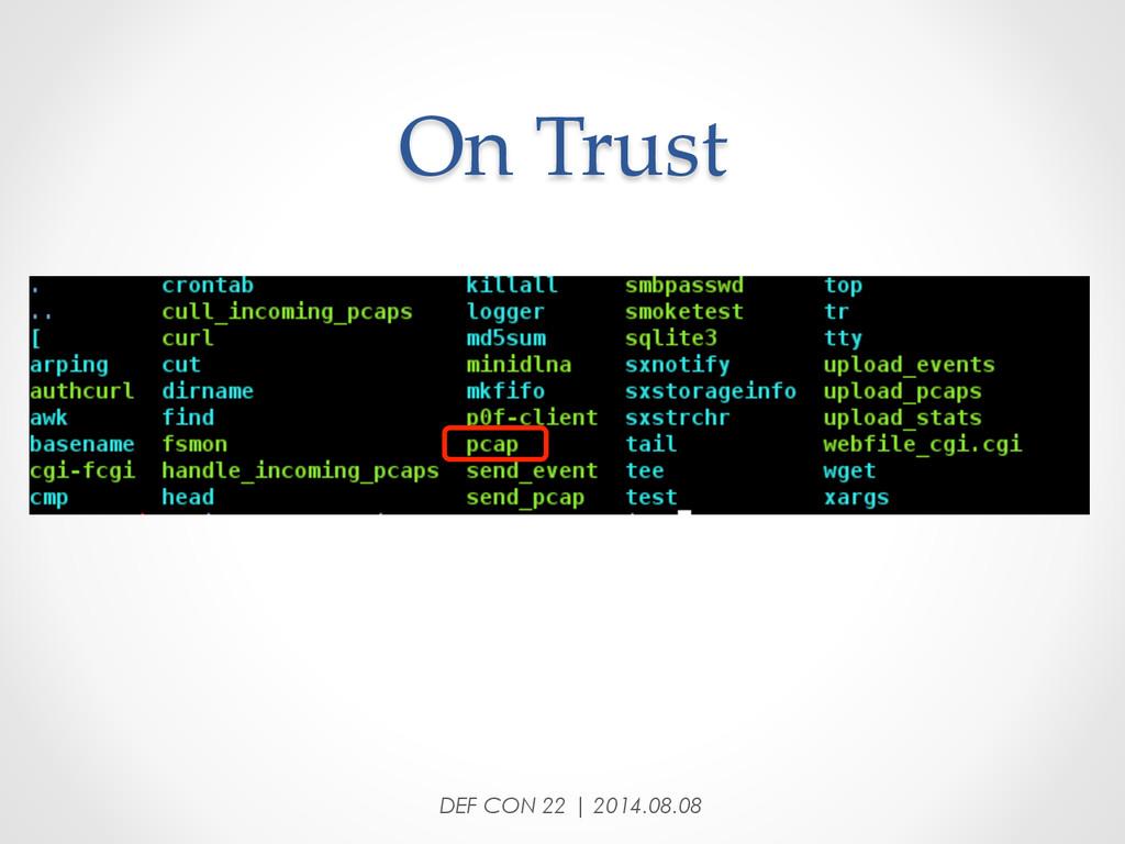 On Trust DEF CON 22 | 2014.08.08
