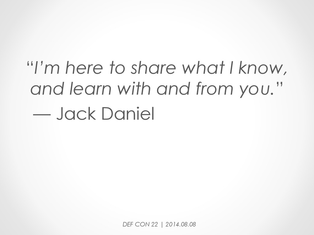 """""""I'm here to share what I know, and learn with ..."""