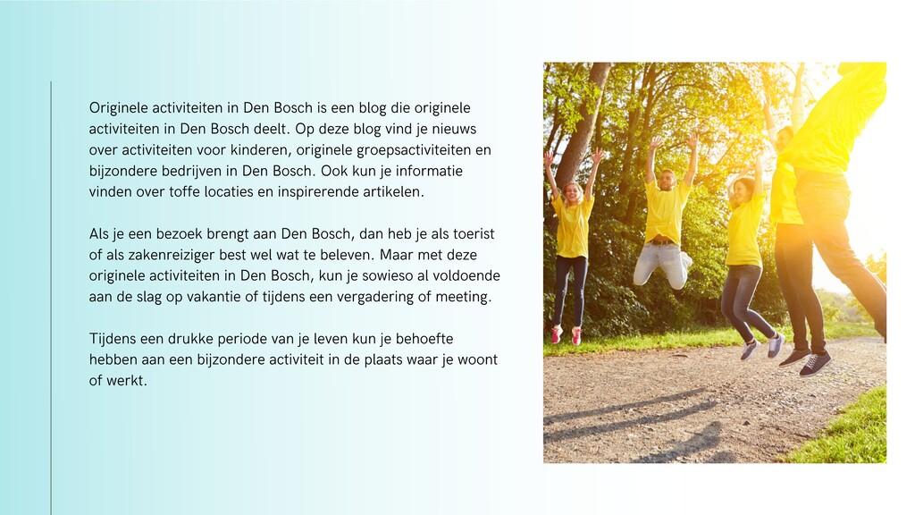 Originele activiteiten in Den Bosch is een blog...