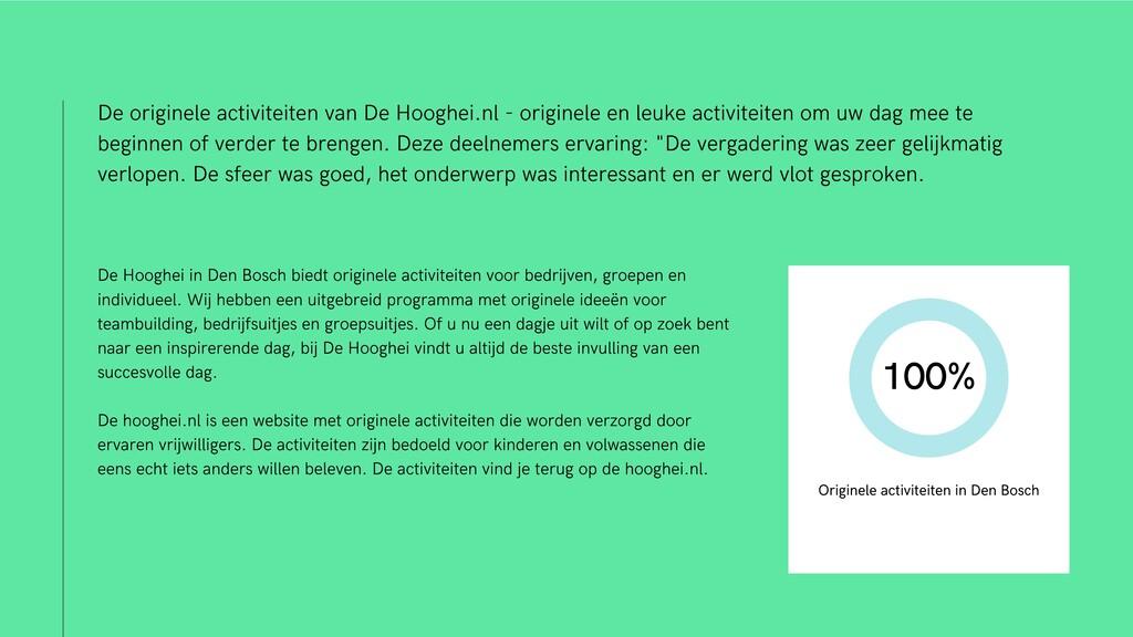 De originele activiteiten van De Hooghei.nl - o...